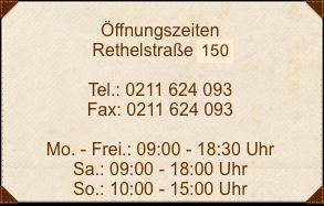 Öffnungszeiten-Rethelstraße-1